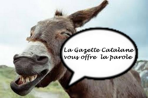 La Gazette Catalane ?  L'humain d'abord!