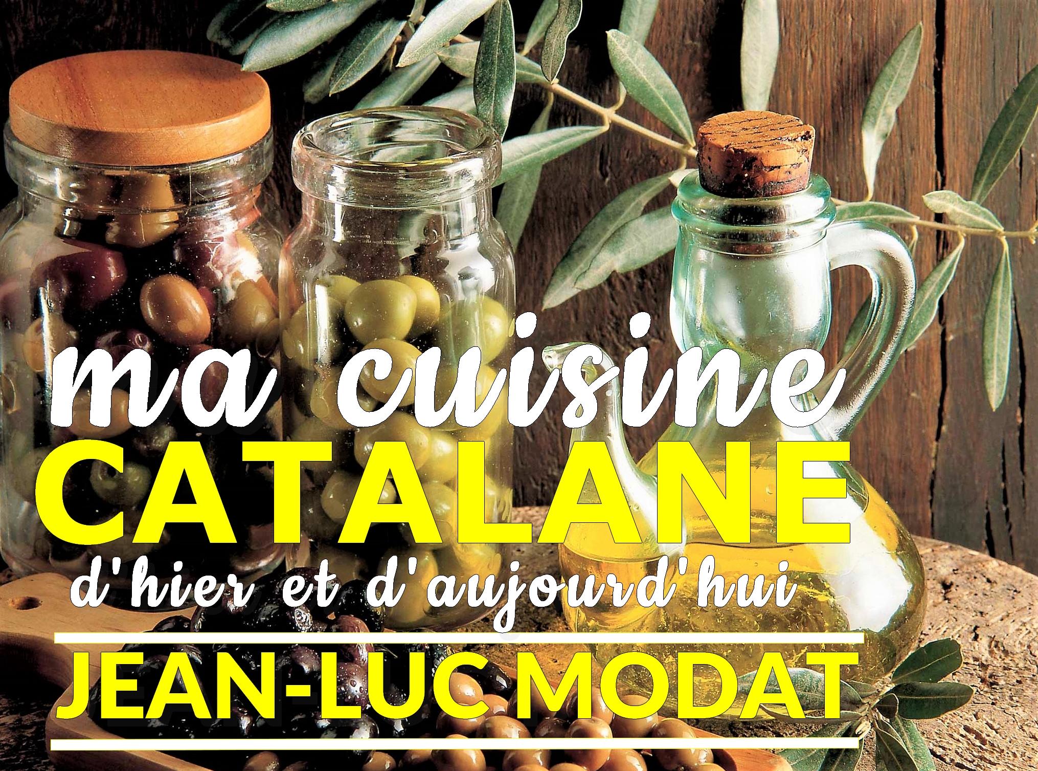 Jean-Luc Modat Ma cuisine catalane d'hier et d'aujourd'hui (La Gazette Catalane.com)