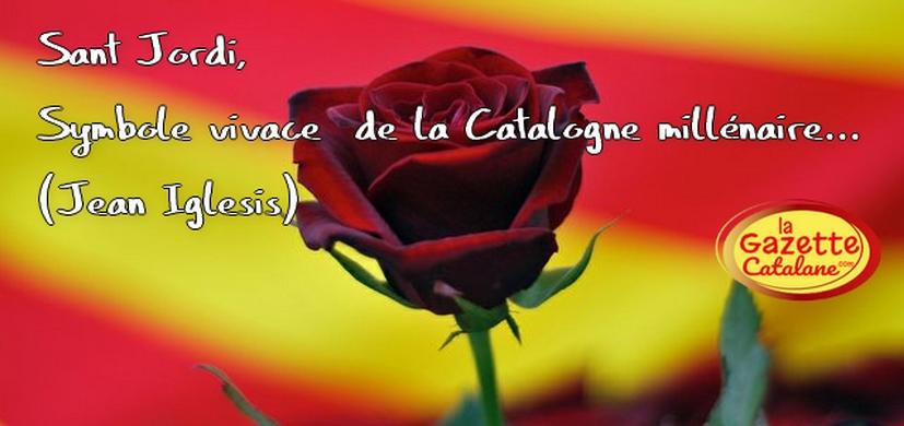 Sant Jordi, symbole vivace de la Catalogne millénaire… (JeanIglesis)